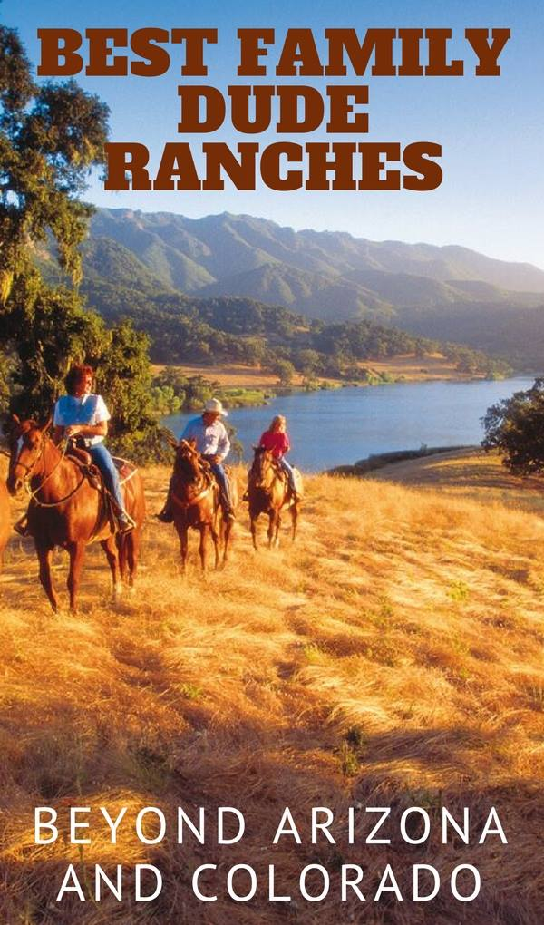 Surprising places you can find dude ranches | You might expect to find dude ranches in Colorado and Wyoming, but did you know there are ranches in Arkansas? California? Canada? Oregon? Unexpected ranch destinations for family vacations.