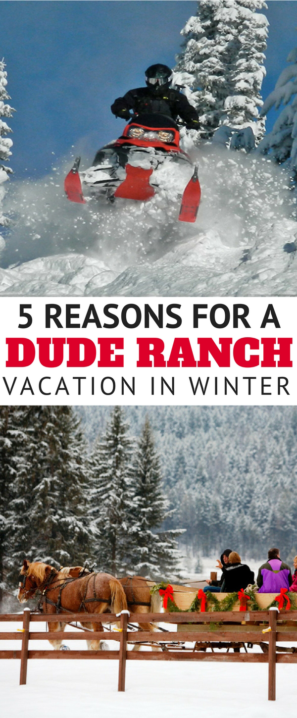 5 Reasons for a Winter Dude Ranch Vacation