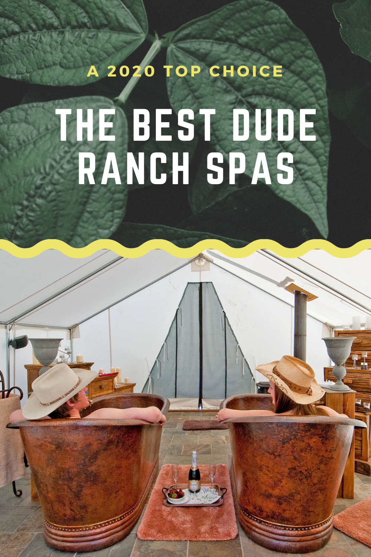 Best Dude Ranch Spas