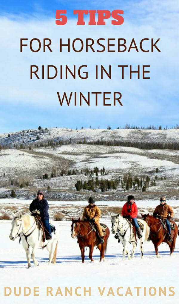 Are you going on a ranch vacation this winter? Here are the best tips for horseback riding in the winter.