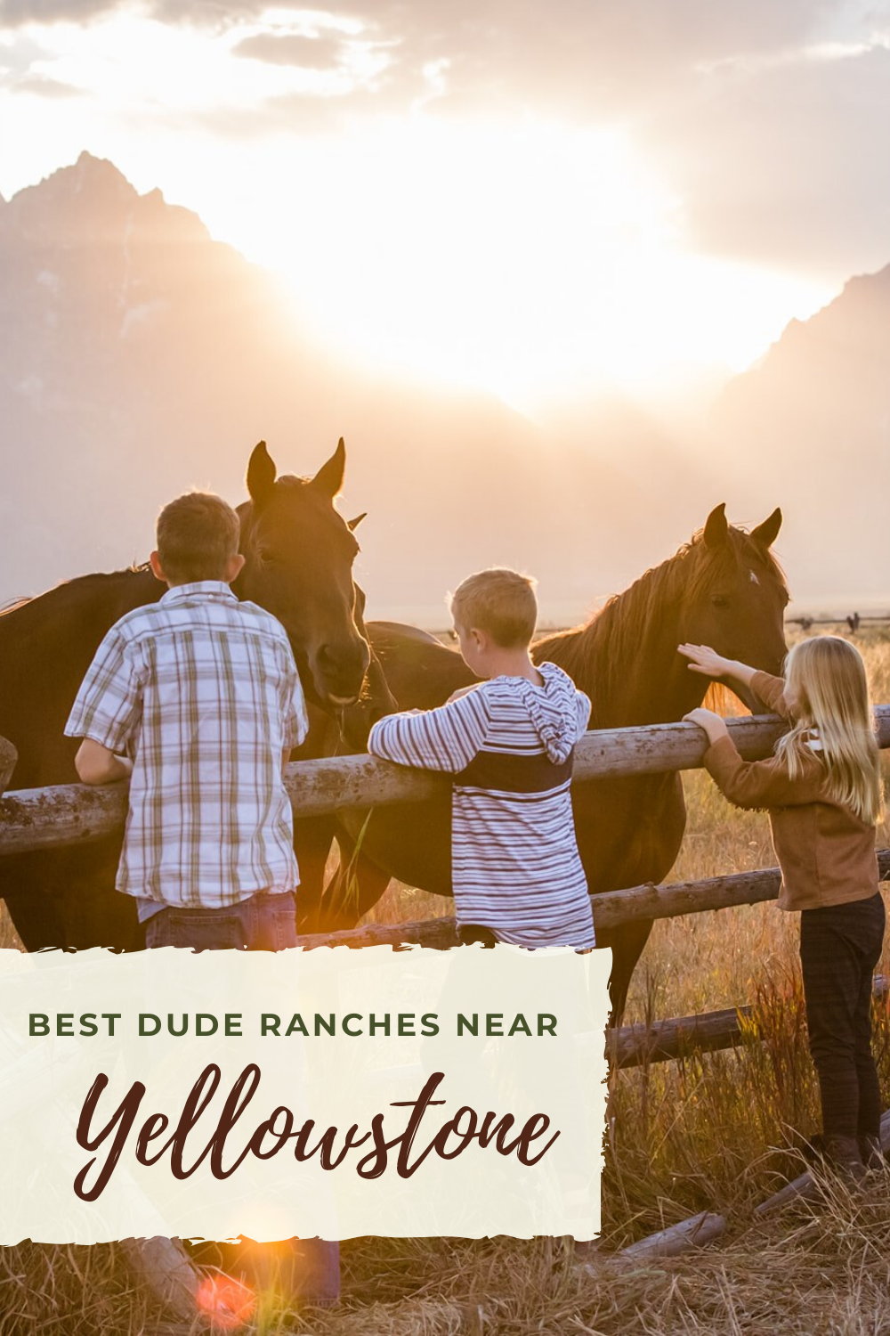 best dude ranches near Yellowstone