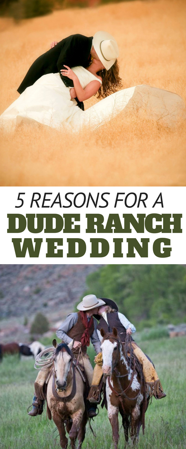 Let's just say there's a good reason why dude ranch weddings are becoming more popular and that reason is, less stress.  Why not throw out all the stress of planning a big, traditional wedding and instead book a dude ranch wedding where you and your soon to be spouse can kick back, relax, and let someone else do all the work? Here are the top 5 reasons to have a dude ranch wedding.