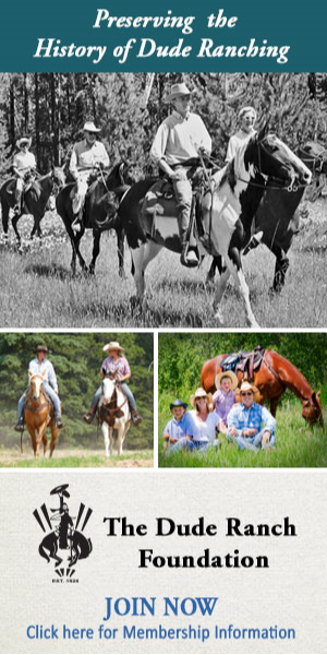 The Dude Ranch Foundation supports the dude ranch industry through memberships of individuals like you. With a museum of dude ranch history, educational programs and scholarships the Dude Ranch Foundation keeps the real west alive.