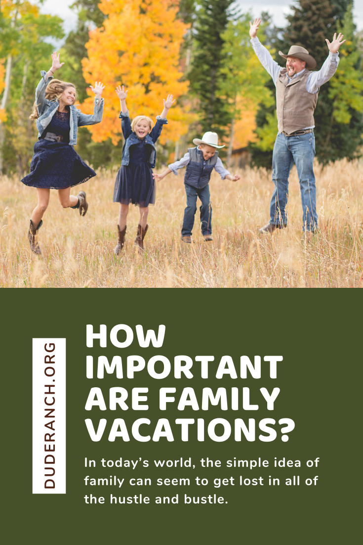 How Important Are Family Vacations