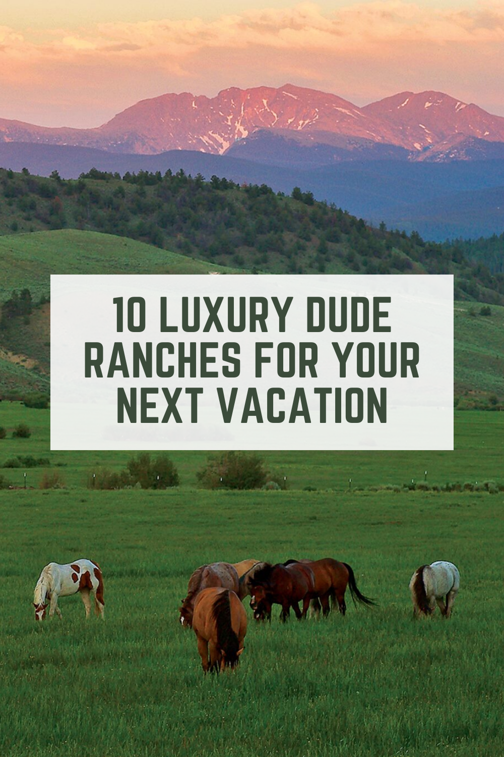 Luxury Dude Ranches
