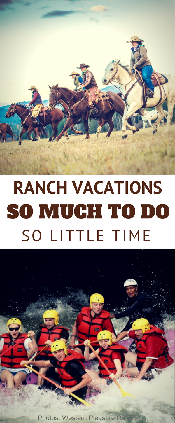 Ever wonder if there are enough ranch activities to entertain on a ranch vacation? Yes! Actually there are too many activities for just one week.