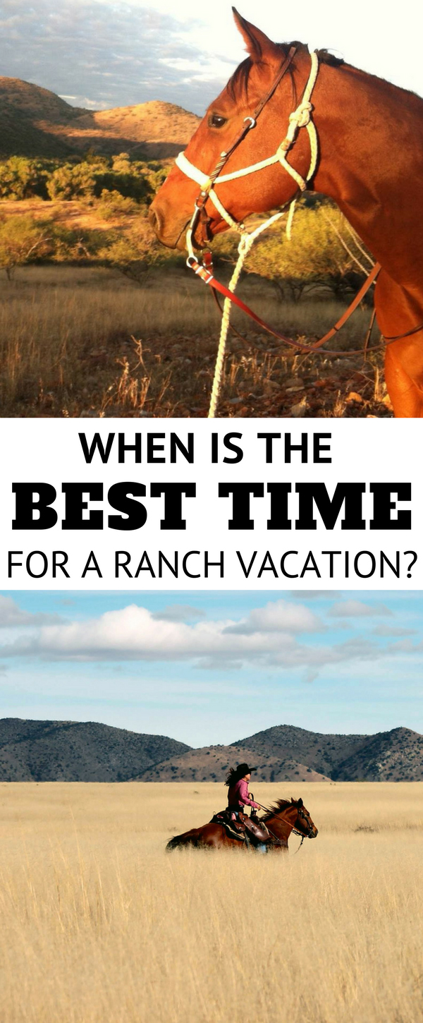 When is the Best Time for a Ranch Vacation
